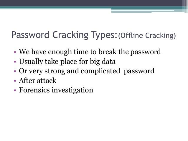 Offline Cracking