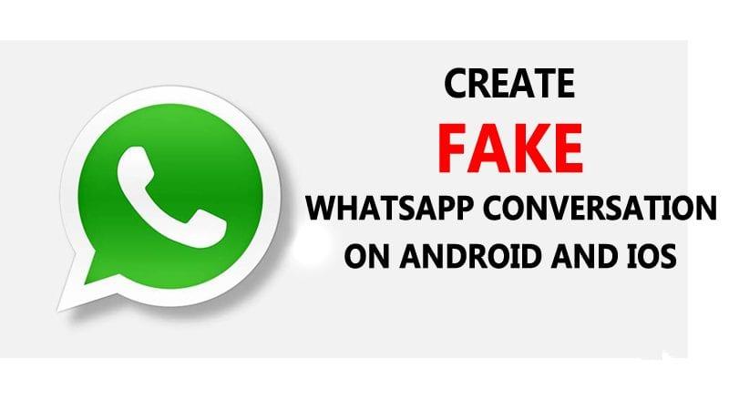 كيفية إنشاء محادثة Whatsapp وهمية على Android و iPhone