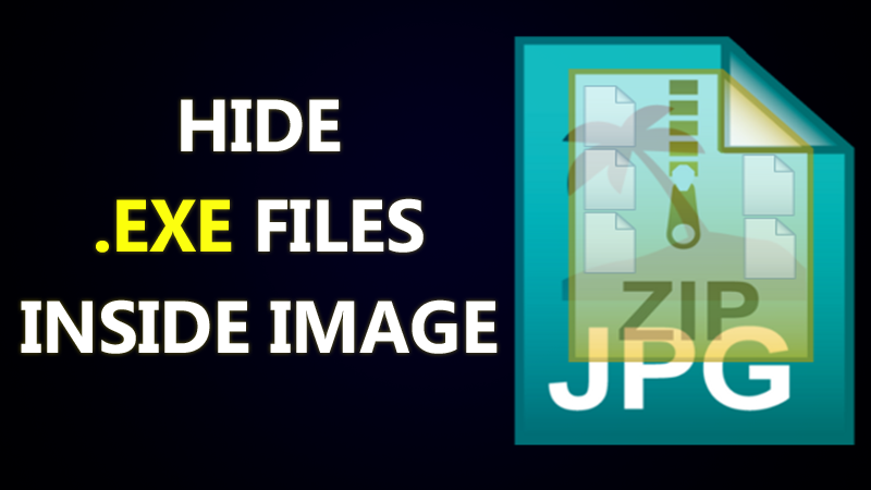 How To Hide Exe files Inside Pictures