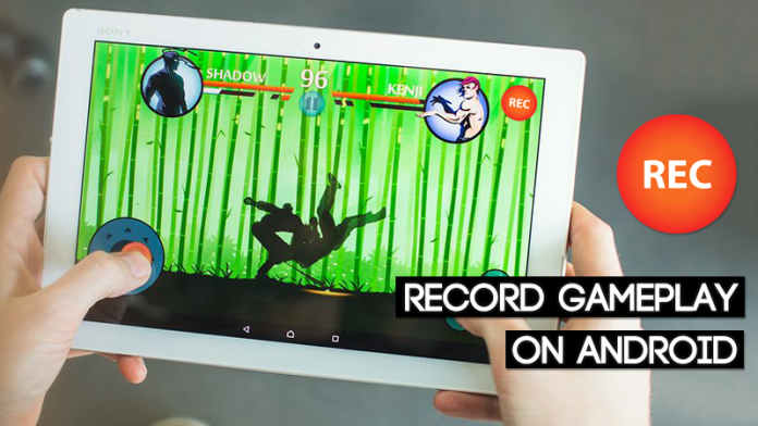 How To Record GamePlay On Android