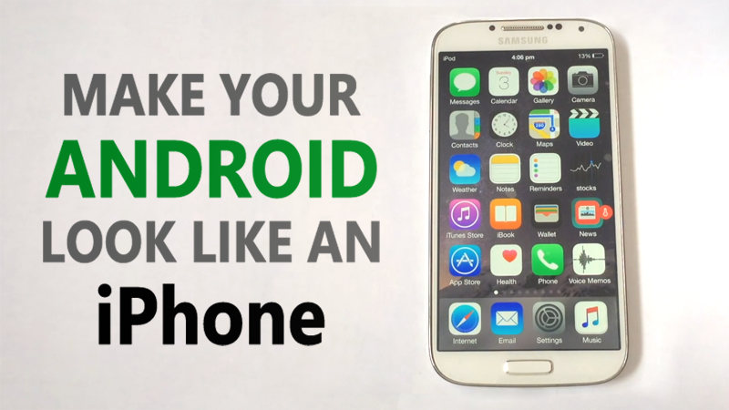 how to make your android look like an iphone without root