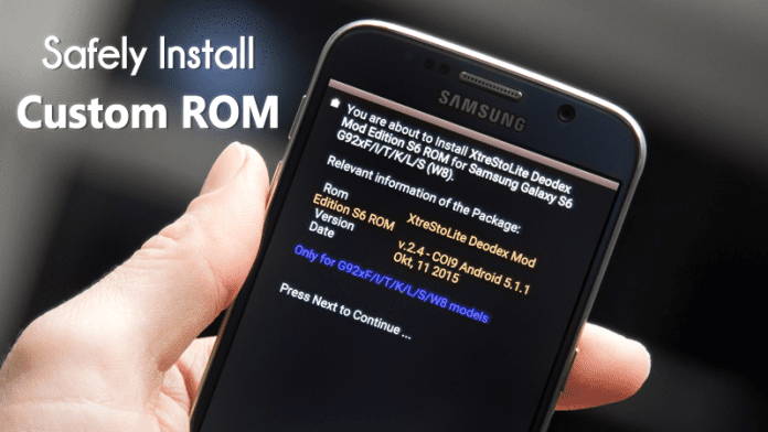 How To Safely Install Custom ROM On Rooted Android