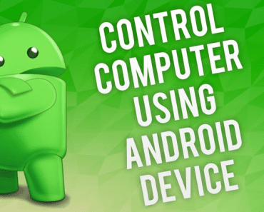 How To Control Your PC Using Your Android Device