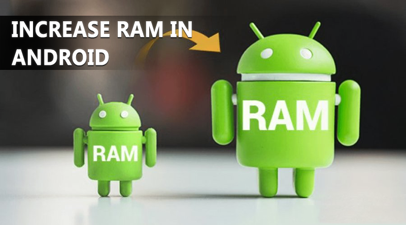How To Increase RAM On Your Android Smartphone-2016