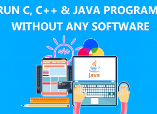 How To Run C, C++ & Java Programs Without Any Software