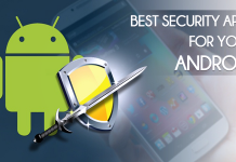 Top 10 Best Android Security Apps For Android