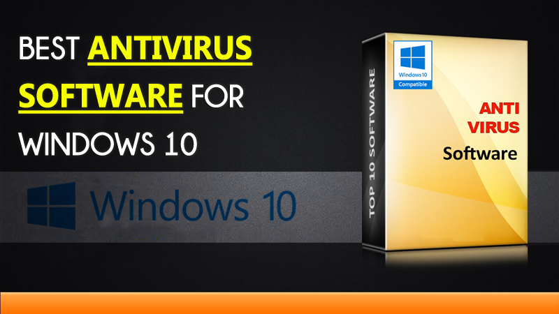 Top 5 Best Antivirus Software For Windows 10