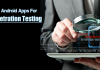 Top 15 Best Android Penetration Testing Apps