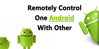 How To Remotely Control One Android With Another