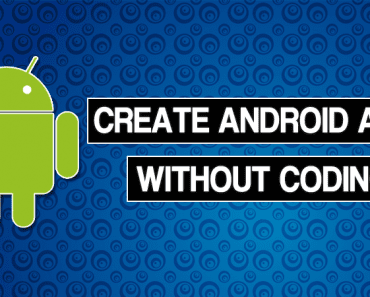 How To Create Android Apps Without Coding 2019
