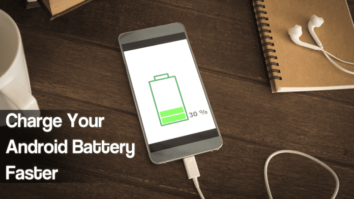 How To Charge Your Android Battery Faster