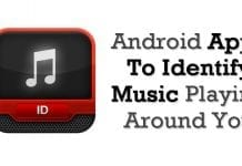 Best Android Apps To Identify Music Playing Around You
