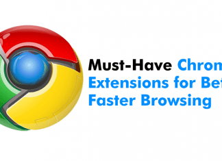 15 Must-Have Chrome Extensions For Better & Faster Browsing