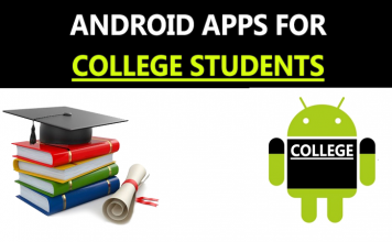 Top 15 Best Android Apps For College Students