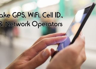 How to Add Fake GPS, WiFi, Cell ID & Network Operators In Android