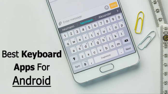 Top 10 Best Keyboard Apps For Your Android Smartphone