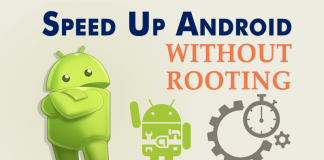How To Speed Up Your Android Device Without Rooting