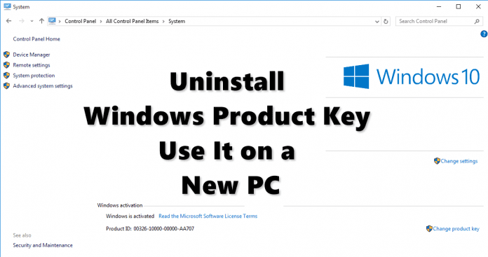 Uninstall the Windows Product Key and Use It on a New PC