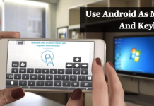 How To Use Android As Mouse And Keyboard