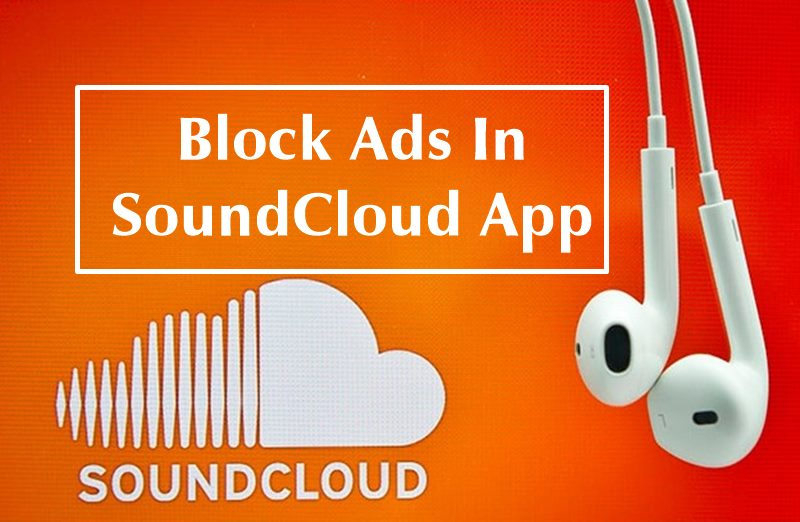 Block Ads In SoundCloud Official App