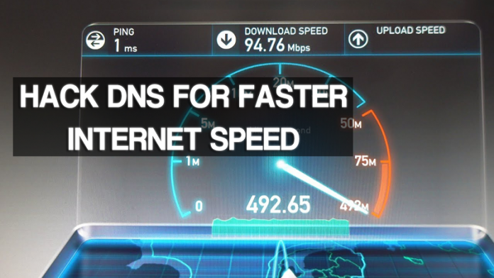 How To Hack DNS For Faster Internet Speed