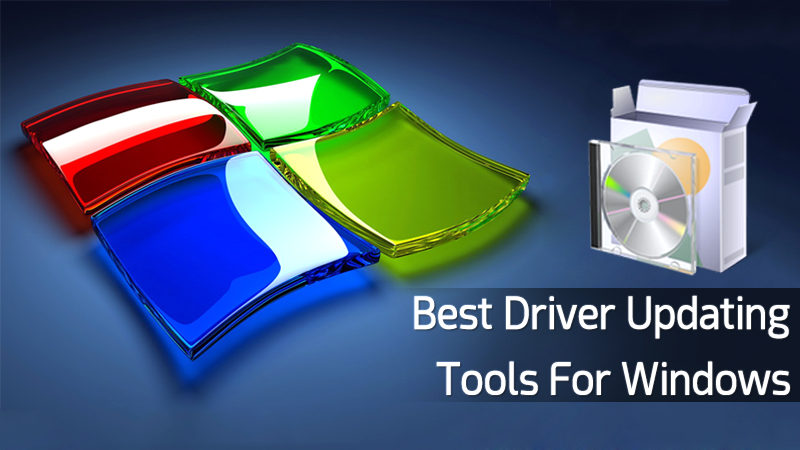 Best Driver Updating Tools for Windows 2019