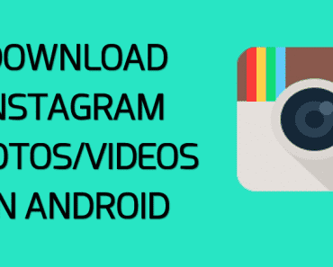 How to Download Instagram Photos And Videos On Android 2019