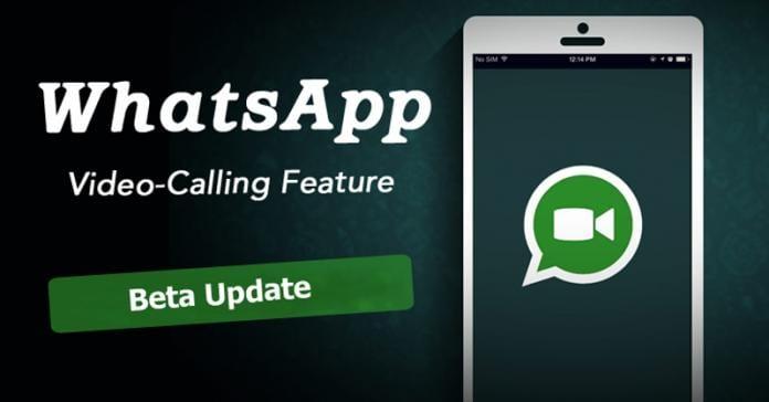 Latest Beta Update Revealed WhatsApp Video Calling Feature