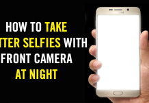 How To Take Better Selfies With Front Camera At Night