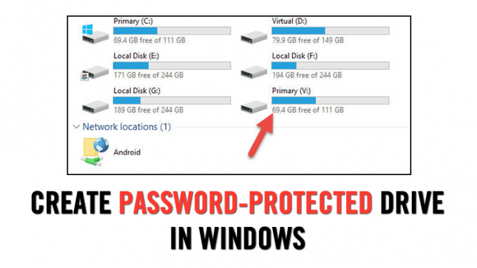 How to Create Password-Protected Drive in Windows