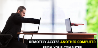 How To Remotely Access Another Computer From Your Computer