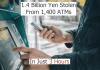 Scammers Stolen 1.4 Billion Yen From 1,400 ATMs In Japan