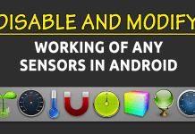 How To Disable And Modify Working Of Any Sensors In Android
