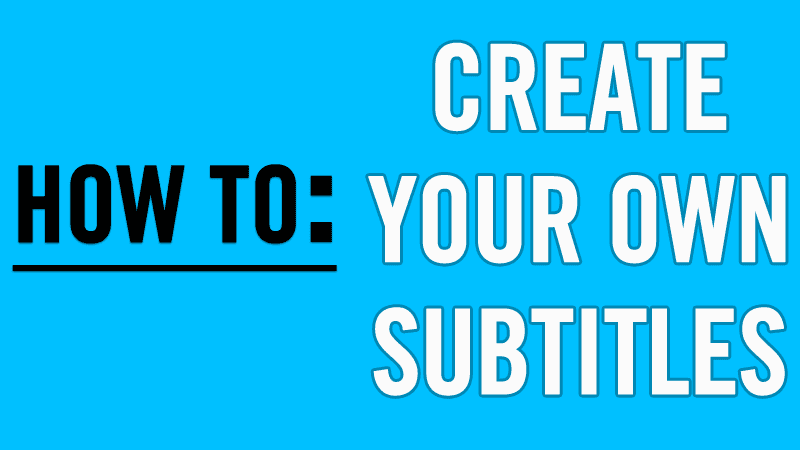 How to create your own subtitle of any video ccuart Gallery