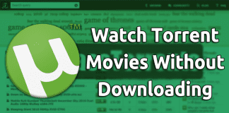 How To Watch Torrent Movies Without Downloading