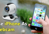 How To Use Your iPhone As Webcam For Your PC or MAC
