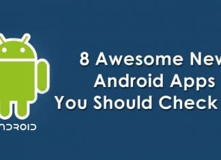8 Awesome New Android Apps You Should Check Out