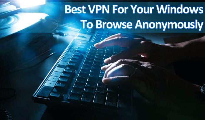 Using VPN For Windows