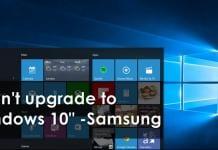 "Samsung: ""Don't upgrade to Windows 10"""