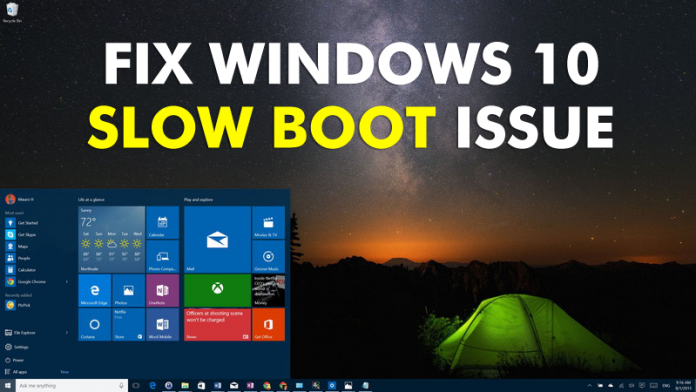 How To Fix The Windows 10 Slow Boot Issue