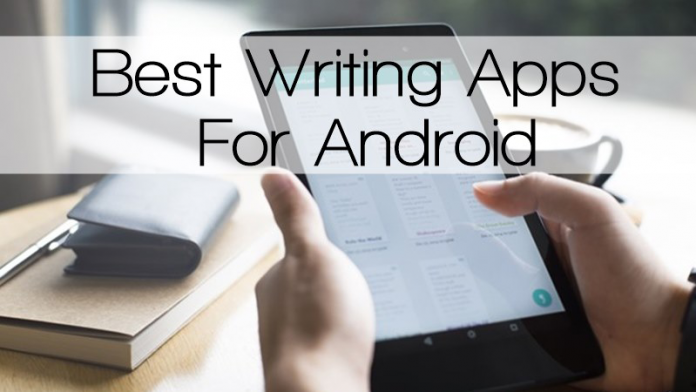 Top 10 Best Writing Apps For Android