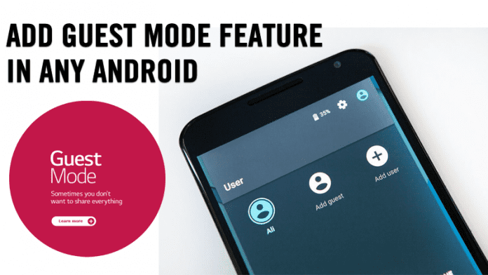How To Add Guest Mode Feature In Any Android
