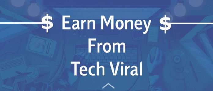 Earn Money from Tech Viral