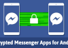 Top 10 Best Encrypted Messenger Apps for Android