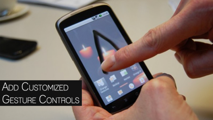 How To Add Customized Gesture Controls To Your Android