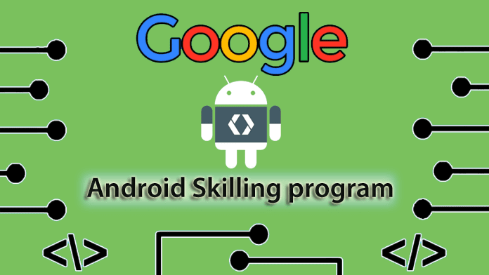 Google Announces Free Android Skilling and Certification Program