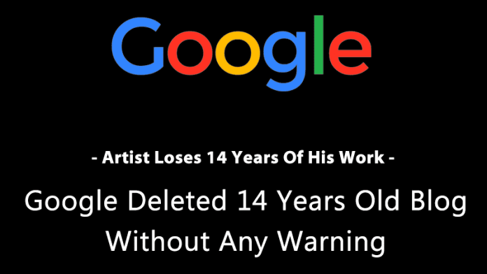 Google Deleted an Artist's Blog, Along with 14 Years of His work