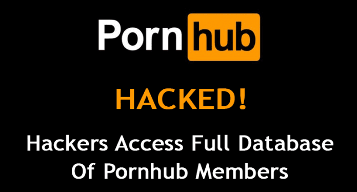 Pornhub has been Hacked! Hackers Access Full Database of Pornhub Members