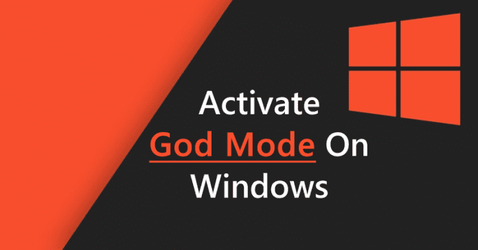 How To Activate 'God Mode' On Windows 7,8 and 10