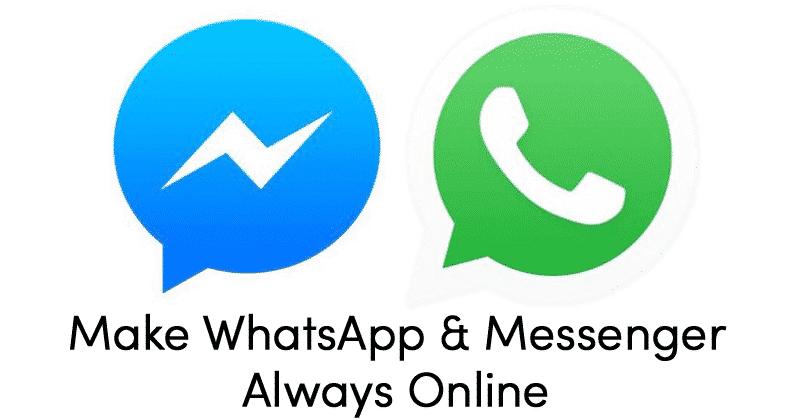 كيفية البقاء على الإنترنت طوال الوقت في WhatsApp و FB Messenger